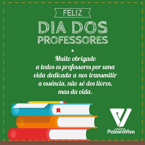 Homenagem Dia Dos Professores Colegio Palavra Viva